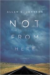 Not from Here: A Memoir