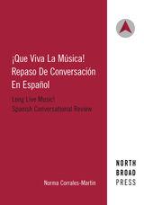 Que viva la musica: Repaso de conversacion en espanol