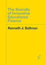 Swindle of Innovative Educational Finance