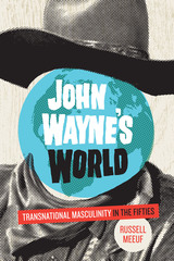 John Wayne's World