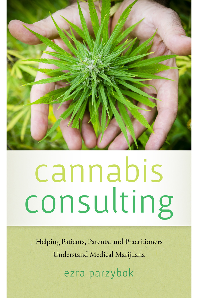 Cannabis Consulting: Helping Patients, Parents, and