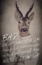 Bad Environmentalism
