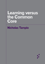 Learning versus the Common Core