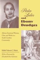 Parlor Ladies & Ebony Drudges