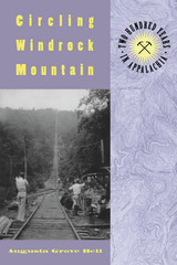 Circling Windrock Mountain: Two Hundred Years Appalachia