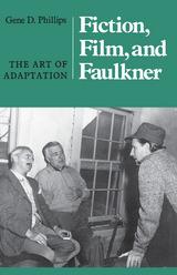 Fiction, Film, And Faulkner
