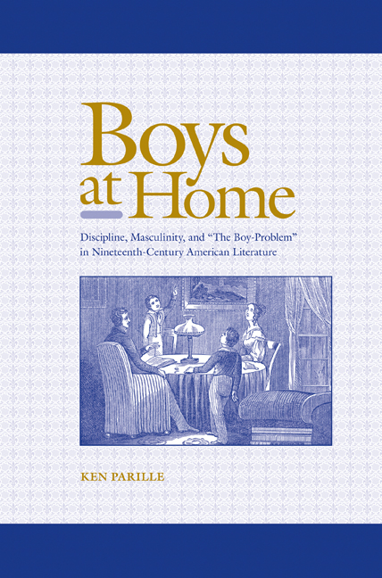 """Boys at Home: Discipline, Masculinity, and """"The Boy-Problem"""
