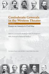 Confederate Generals in the Western Theater, Vol. 2