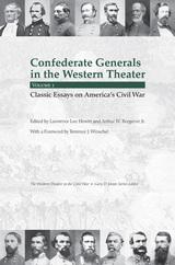 Confederate Generals in the Western Theater, Vol. 1