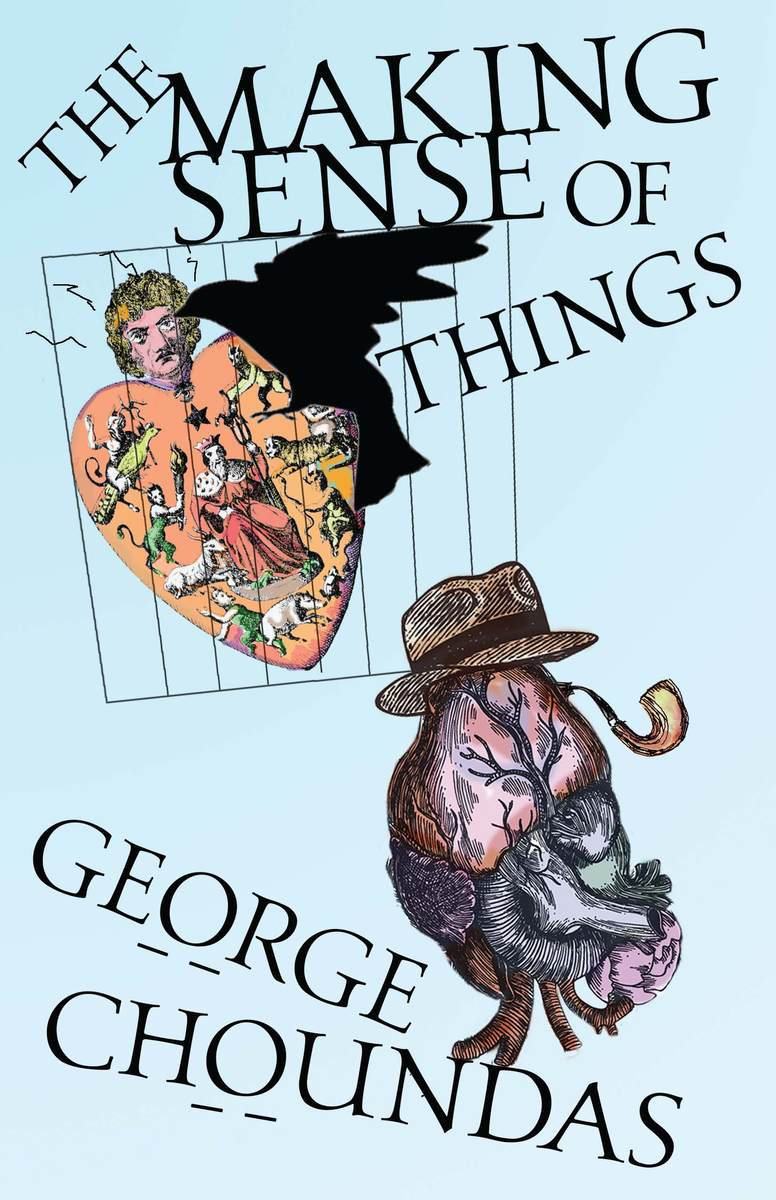 Image result for George Choundas The Making Sense of Things,