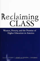 Reclaiming Class: Women, Poverty, And The Promise