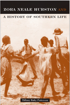 Zora Neale Hurston: And A History Of Southern Life