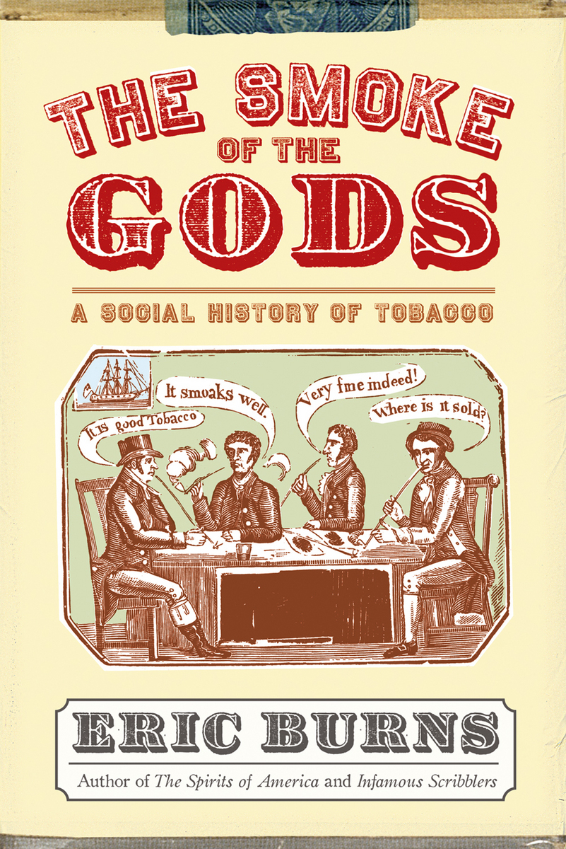 THE HISTORY OF CIGARETTE SMOKING