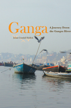 Ganga: A Journey Down the Ganges River
