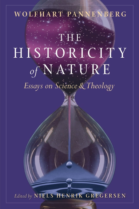 historicity of nature essays on science and theology   cover of book