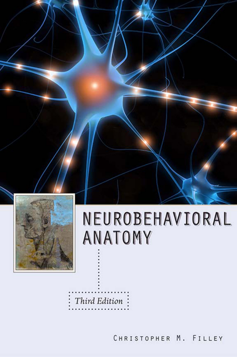 Neurobehavioral Anatomy, Third Edition (9781607320982): Christopher ...