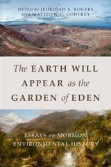 Earth Will Appear as the Garden of Eden