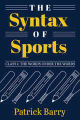 The Syntax of Sports, Class 1