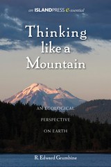 Thinking Like a Mountain: An Ecological Perspective on Earth