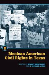 Mexican American Civil Rights in Texas