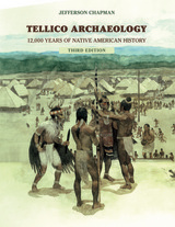 Tellico Archaeology 3rd Edition