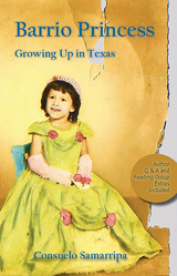 Barrio Princess: Growing Up in Texas