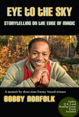 Eye to the Sky: Storytelling on the Edge of Magic