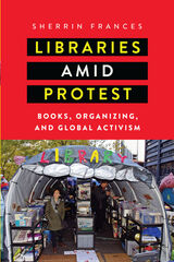 Libraries amid Protest
