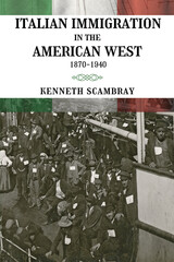Italian Immigration in the American West