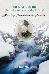 Exile, Nature, and Transformation in the Life of Mary Hallock
