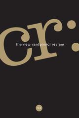 CR: The New Centennial Review 18, no. 2