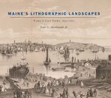 Maine's Lithographic Landscapes