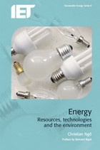 Energy: Resources, technologies and the environment