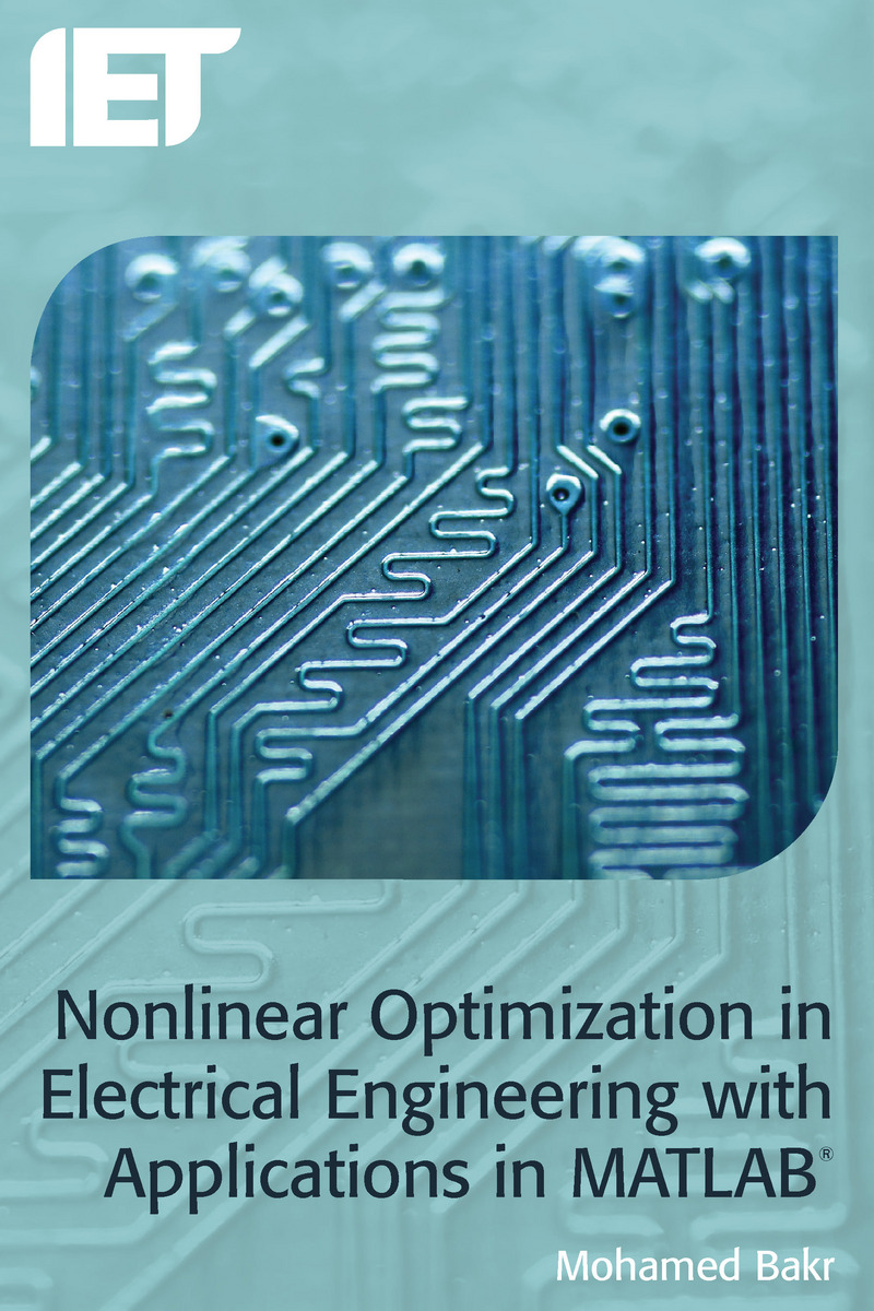 Nonlinear Optimization In Electrical Engineering With Applications Books Cover Of Book