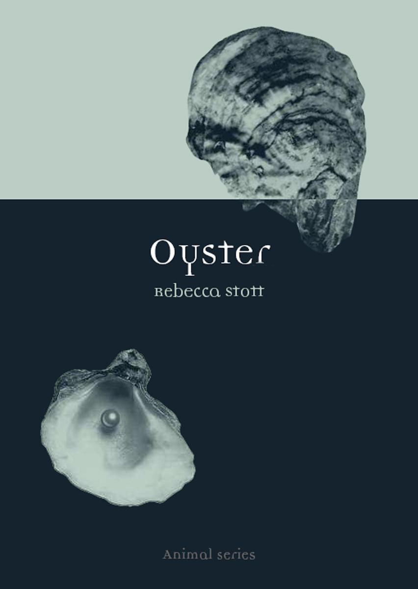 Oyster (9781861892218): Rebecca Stott - BiblioVault