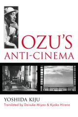 Ozu's Anti-Cinema