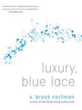 Luxury, Blue Lace