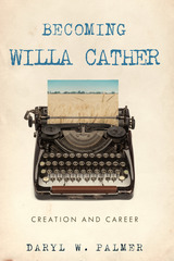 Becoming Willa Cather