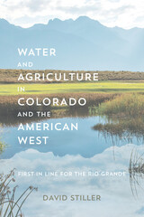 Water and Agriculture in Colorado and the American West