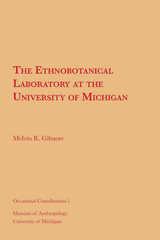 Ethnobotanical Laboratory at the University of Michigan
