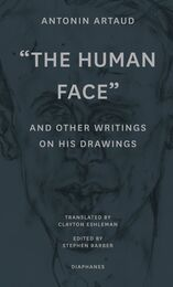 The Human Face and Other Writings on His Drawings